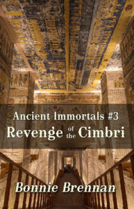 Ancient Immortals 3 Revenge of the Cimbri | Caty Callahan