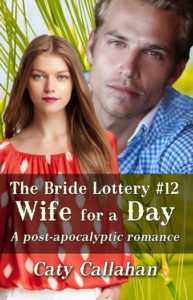 Bride Lottery 12 Wife for a Day | Caty Callahan