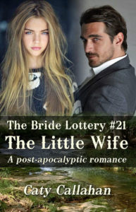 Bride Lottery 21 The Little Wife | Caty Callahan