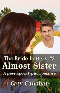 Bride Lottery 8 Almost Sister | Caty Callahan