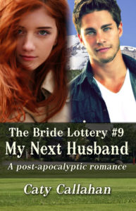 Bride Lottery 9 My Next Husband | Caty Callahan