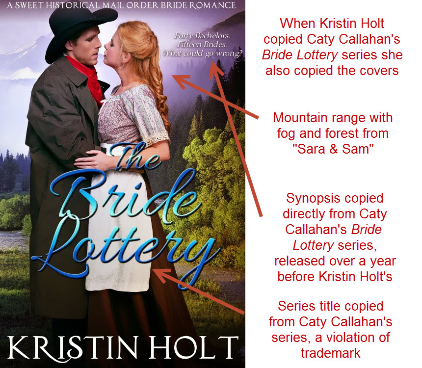 Kristin Holt copied Caty Callahan's Bride Lottery series after it reached bestseller
