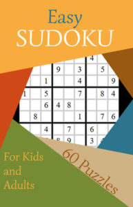 Easy Sudoku 1 60 Puzzles for Kids and Adults | Caty Callahan