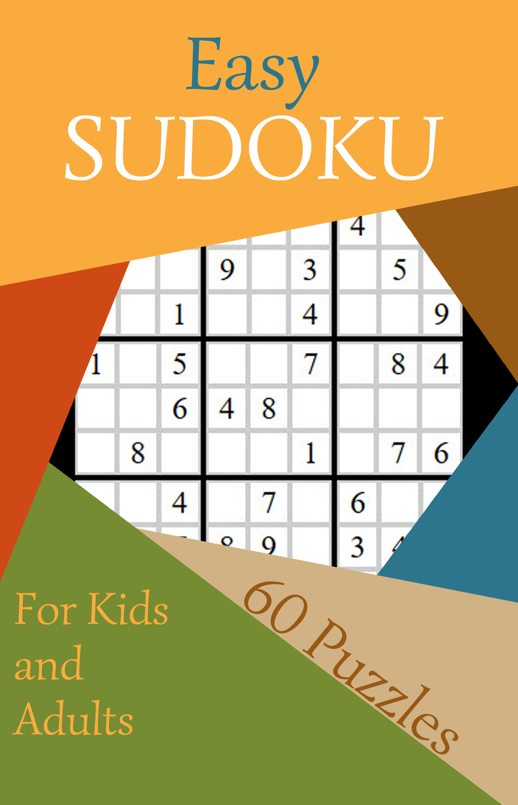 Easy Sudoku #1: 60 Puzzles for Kids and Adults by Caty Callahan
