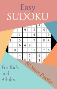 Easy Sudoku 2 60 More Puzzles for Kids and Adults | Caty Callahan