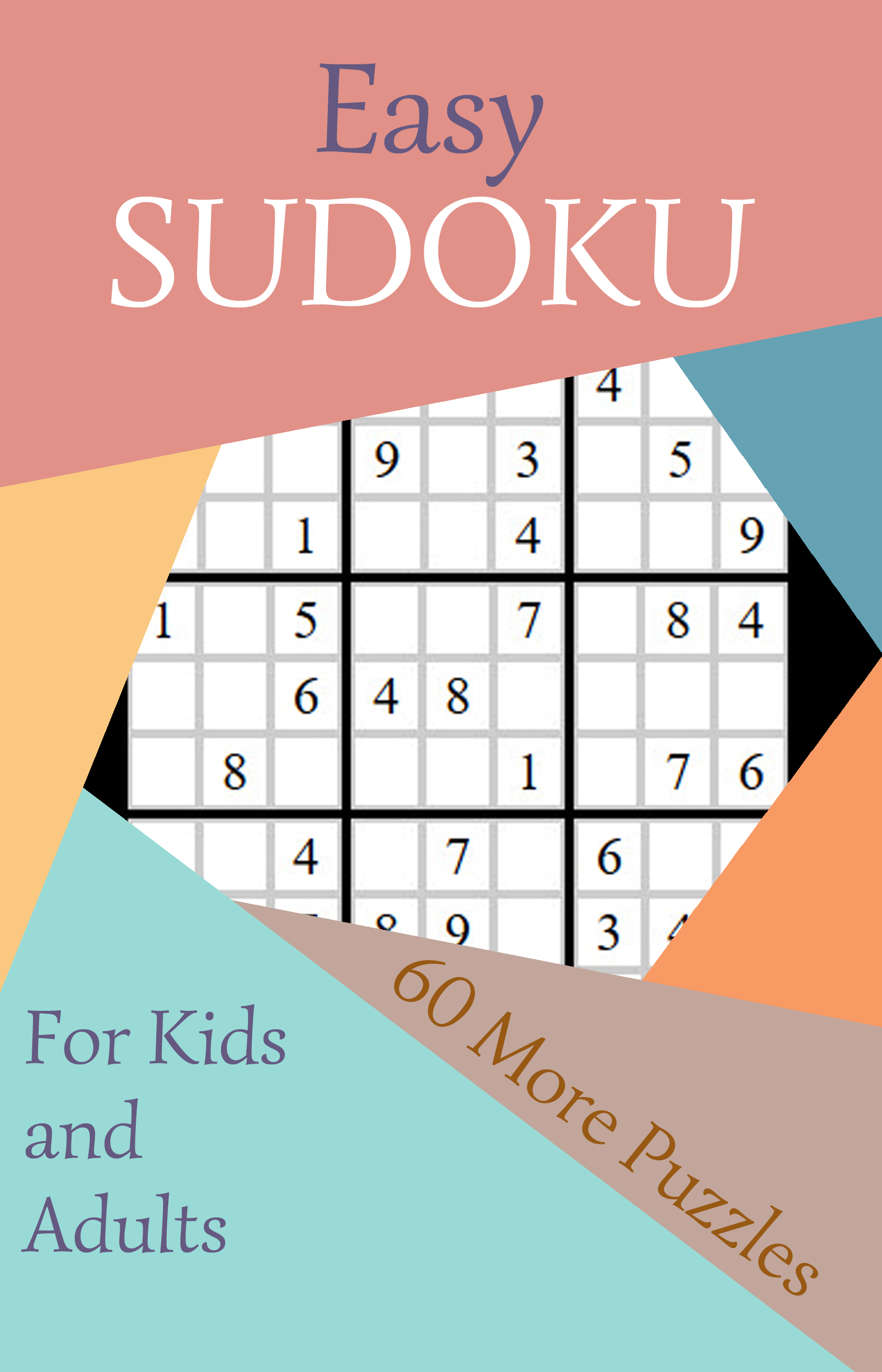 Easy Sudoku #2: 60 More Puzzles for Kids and Adults