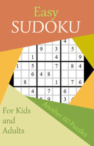 Easy Sudoku 3 Another 60 Puzzles for Kids and Adults | Caty Callahan