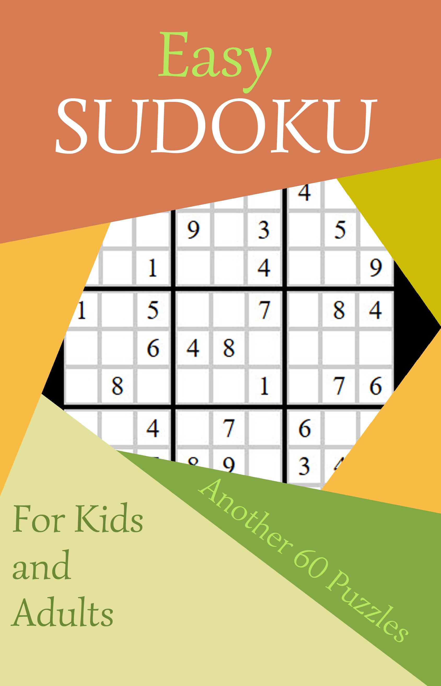 Easy Sudoku #3: Another 60 Puzzles for Kids and Adults | Caty Callahan