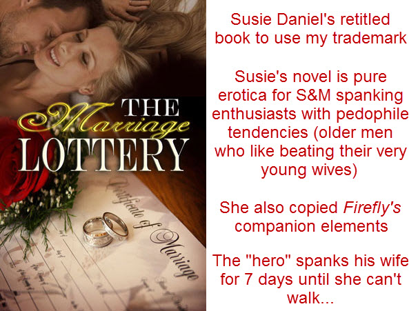 The Marriage Lottery by Susie Daniels was Retitled and Infringes on Trademark