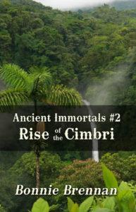 Ancient Immortals 2 Rise of the Cimbri | Caty Callahan