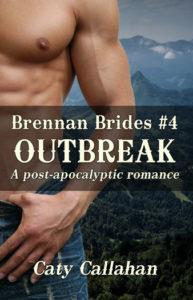 Brennan Brides 4 Outbreak | Caty Callahan