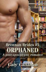 Brennan Brides 5 Orphaned | Caty Callahan