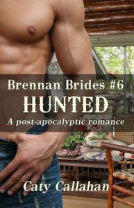 Brennan Brides 6 Hunted | Caty Callahan