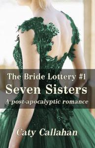 Bride Lottery 1 Seven Sisters | Caty Callahan
