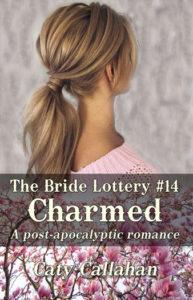 Bride Lottery 14 Charmed | Caty Callahan