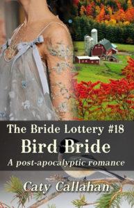 Bride Lottery 18 Bird Bride | Caty Callahan